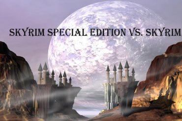 Skyrim Special Edition vs Skyrim